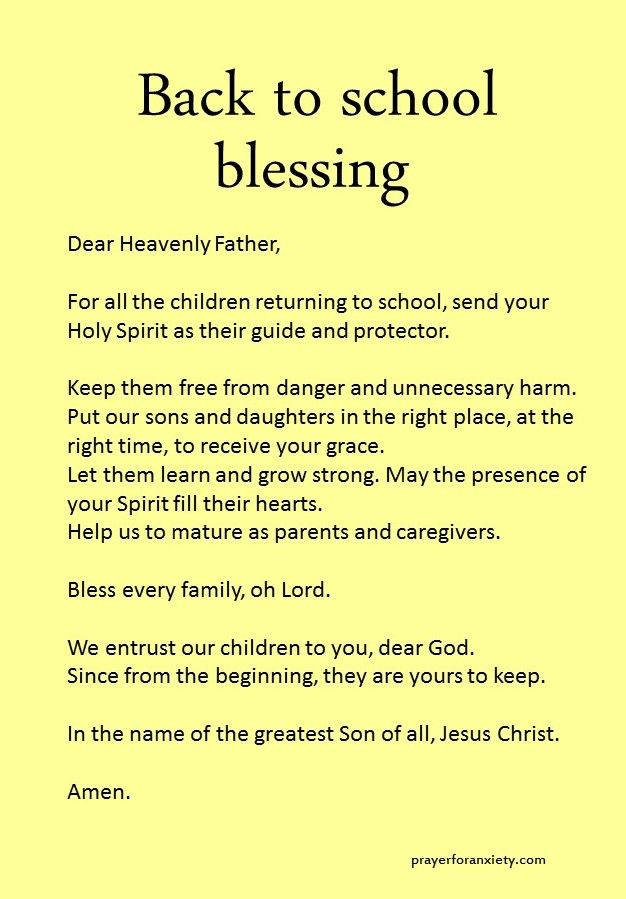 A blessing for the kids returning to school.
