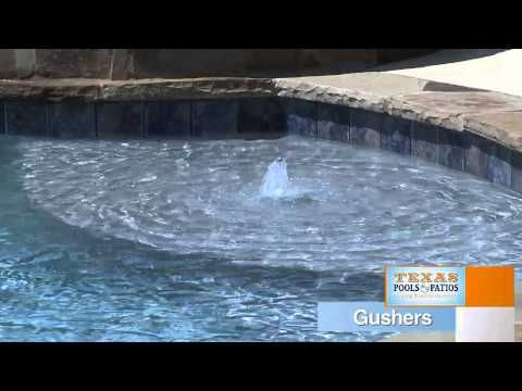 Water Feature: Gushers, Texas Pools And Patios