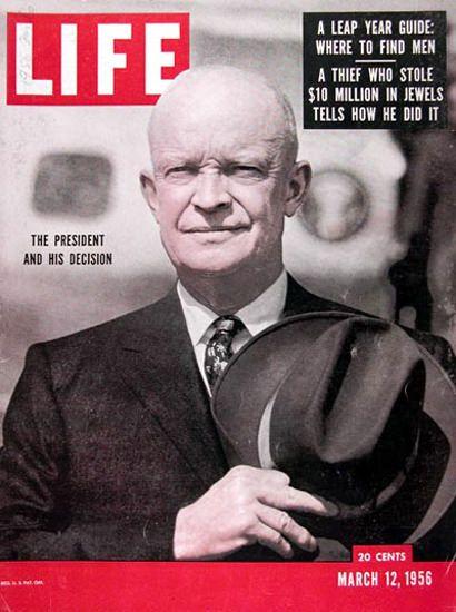 Life Magazine Cover Copyright 1956 President Eisenhower - Mad Men Art: The 1891-1970 Vintage Advertisement Art Collection