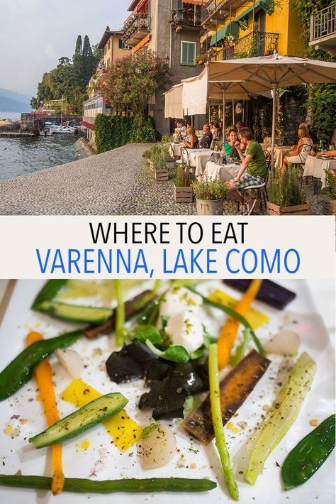 The best restaurants in Varenna, a cute village on Lake Como in Italy. We take you through a perfect day of eating from breakfast to dinner with stops for gelato and the classic Italian pre-dinner aperitivo.