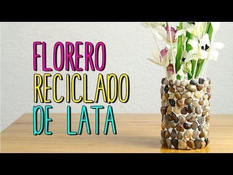 Florero reciclado de lata manualidades de primavera - Youtube manualidades para el hogar ...