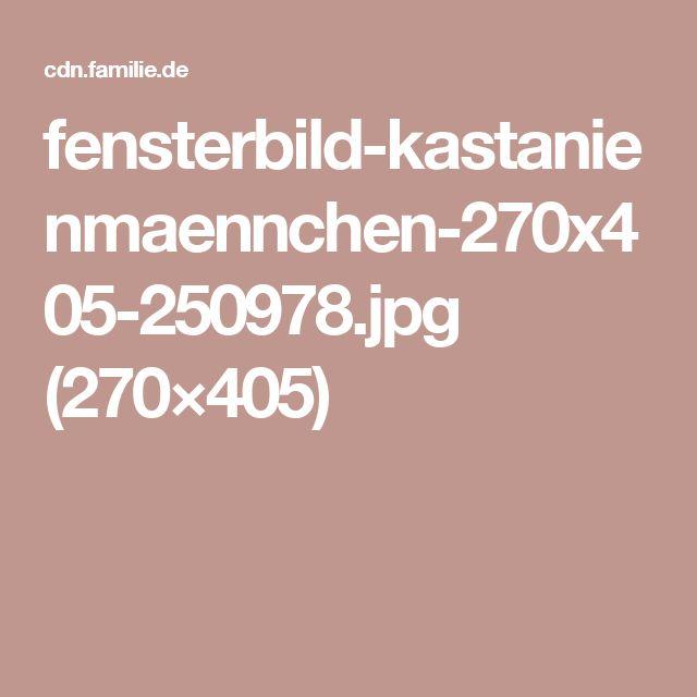 fensterbild-kastanienmaennchen-270x405-250978.jpg (270×405)