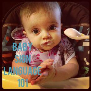 A crash course in teaching sign language to babies! Good info, being that we already sign a lot and I am a baby sign instructor we get it but this is good for everyone who is interested for sure!