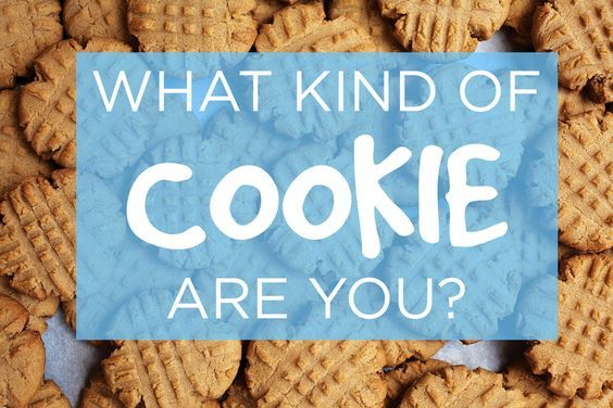 What Kind Of Cookie Are You?  Peanut Butter Cookie  You're chill as heck, dude. Nobody knows how to hang like you do. Hey, who's bringing the brewskis? Oh, that's right, it's you. Way to be.