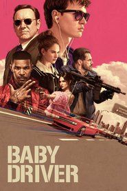 Baby Driver in HD 1080p, Watch Baby Driver in HD, Watch Baby Driver Online, Baby Driver Full Movie, Watch Baby Driver Full Movie Free Online Streaming