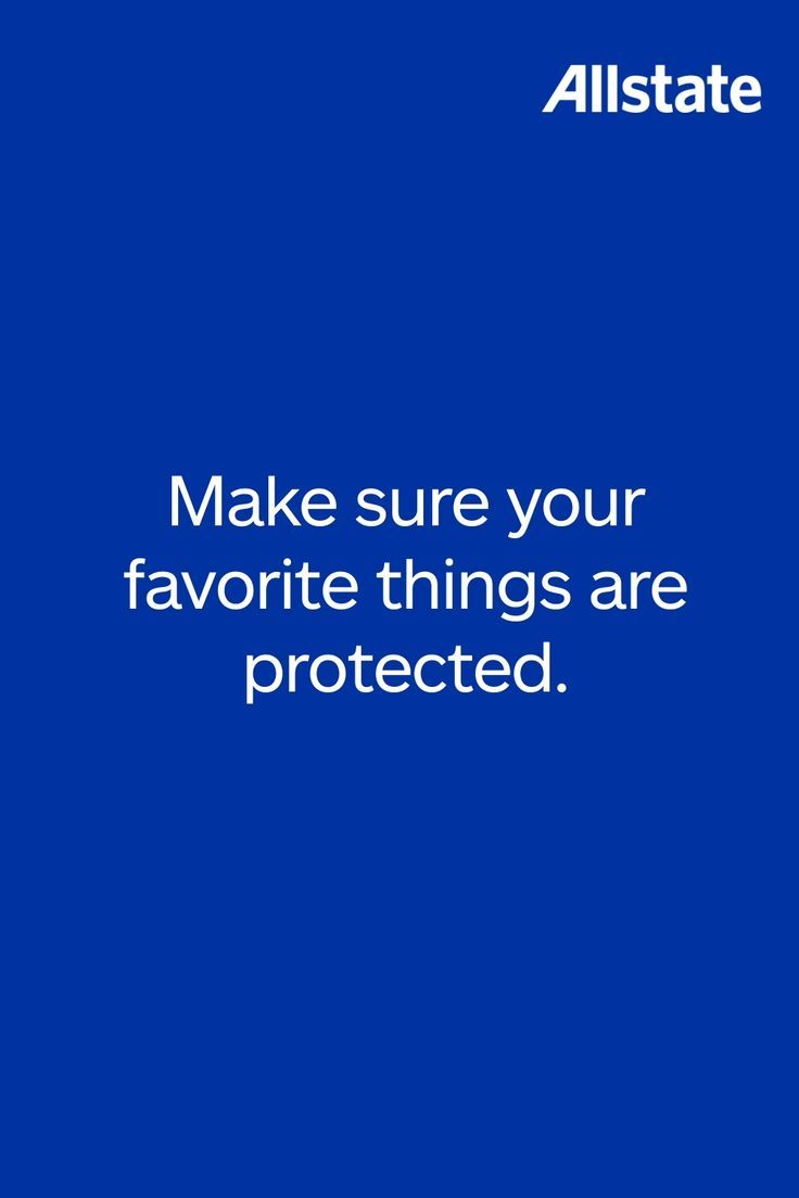 We Help Protect Your Belongings With Allstate Renters Insurance