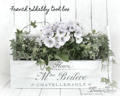 Dreams Factory: Vintage French & Shabby tool box - Ladita vintage French & Shabby