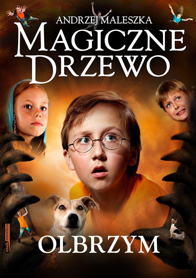 Andrzej Maleszka - Magiczne drzewo tom 3 Olbrzym
