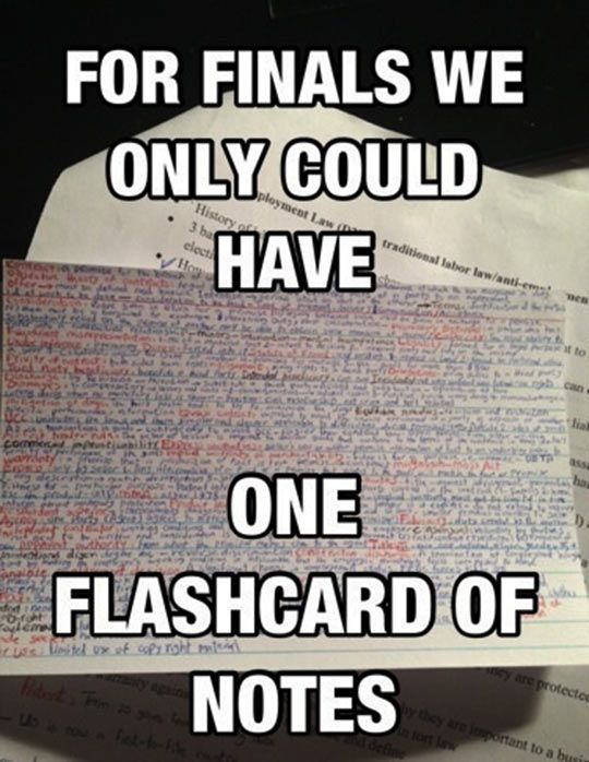 Hahaha!! I had a friend in Calc class who made notecards like this before every test!