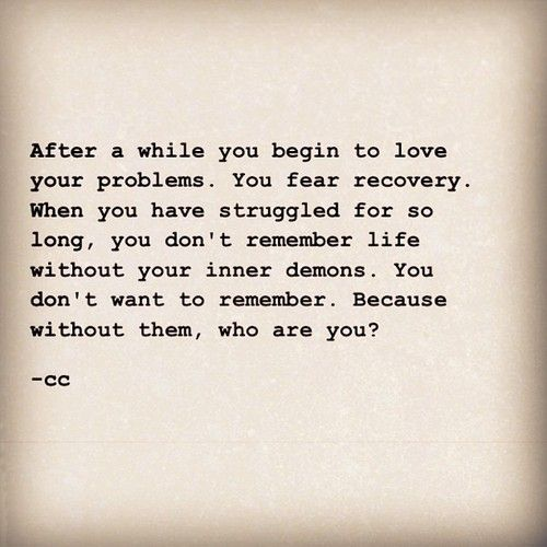 I understand this... I wouldn't be the same without the things I've survived. I'd love to not   remember the things I do, but at the same time.... At the same time, my past shaped me. And without it, I would not be who I am, and I get more comfortable with who she is every day.