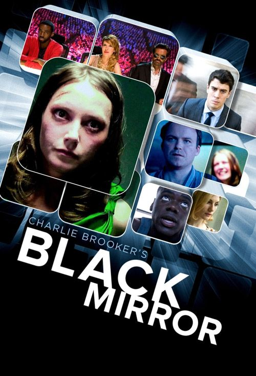 """Black Mirror - stand-alone dramas: sharp, suspenseful, satirical tales with a techno-paranoia bent that show the dark side of life and technology. """"Each episode has a different cast, a different setting, even a different reality. But they're all about the way we live now, and the way we might be living in 10 minutes' time if we're clumsy."""""""