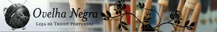 Ovelha Negra (Portugal): www.ovelha-negra.com (Delivery from 5.15€) *Artesano, Coats, Debbie Bliss, Malabrigo, Manos, Miltons, Noro, Rico, Rowan, Rosarios 4, Phildar, Regia, Schachenmayr, SMC
