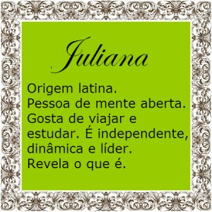 Significado do nome Juliana | Significado dos Nomes