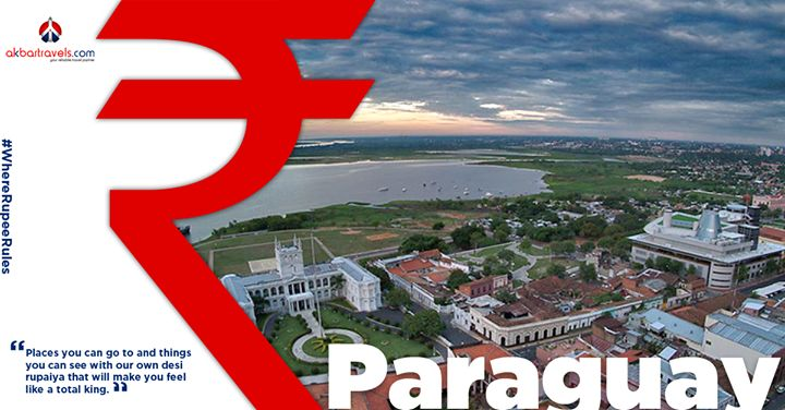 Paraguay  The Paraguayan Guarani is about 0.013 INR, which means immersing yourself in Guarani culture, soccer and yummy South American food is quite inexpensive. #WhereRupeeRules