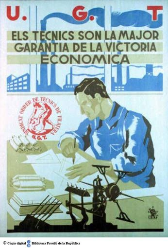 Spain - 1936. - GC - poster - Els Tècnics són la major garantia de la victòria…