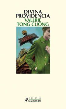 Divina providencia / Valérie Tong Cuong ; Traducción del francés de Teresa Clavel Lledó