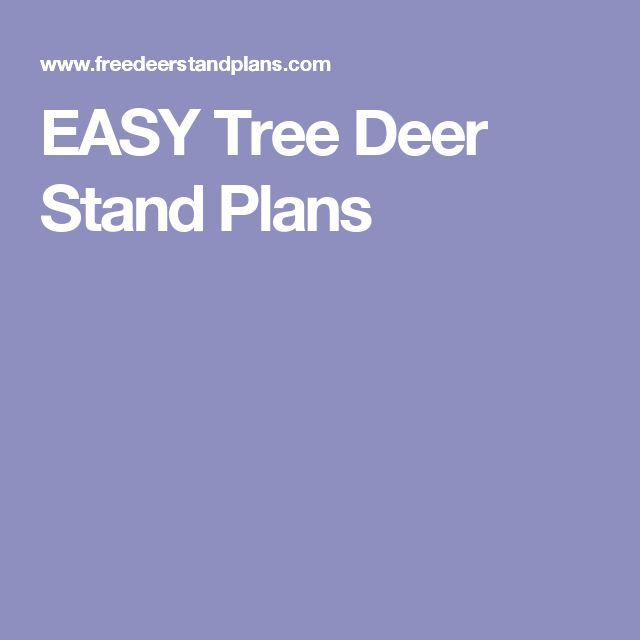 EASY Tree Deer Stand Plans