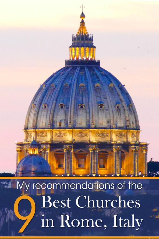 Do you wonder which churches of Rome to visit? I'll give you my 9 most memorable churches of Rome and explain you why you need to visit these when you visit the capital of Italy.
