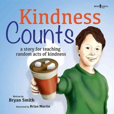 Kindness Counts: A Story for Teaching Random Acts of Kindness