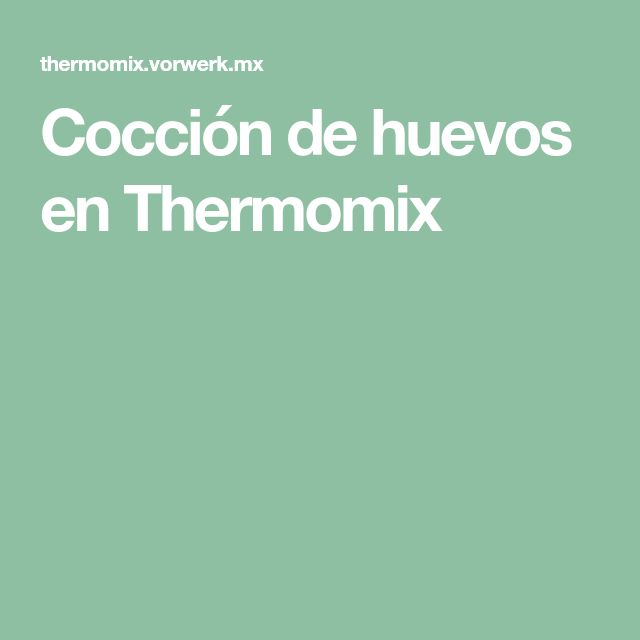 Cocción de huevos en Thermomix