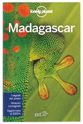 """Madagascar - guida Lonely Planet: """"Lemuri, baobab, foresta pluviale, deserti, escursioni a piedi e immersioni: il Madagascar è la destinazione ideale per chi ama la natura e le attività all'aperto, e raggiugere di volta in volta la meta è già parte der divertimento."""" Emilie Filou, Autrice Lonely Planet"""