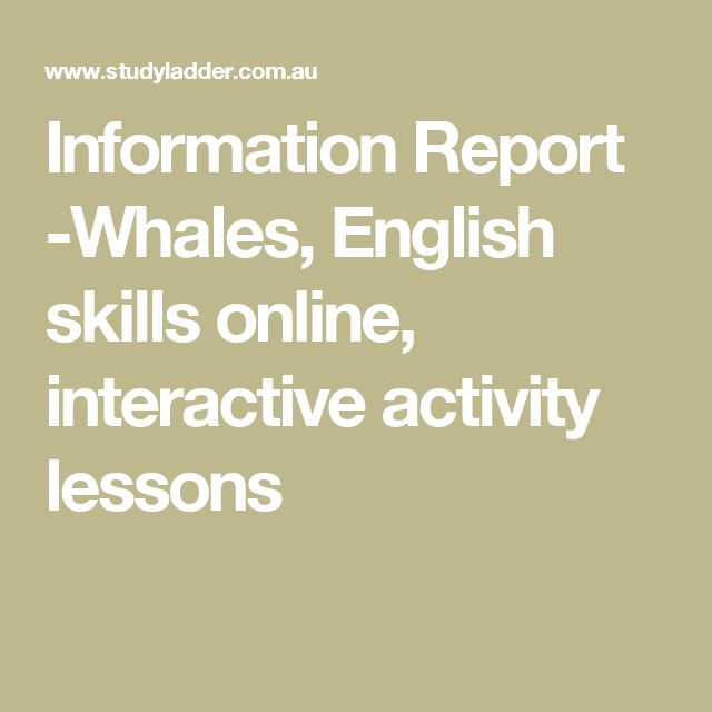 Information Report -Whales, English skills online, interactive activity lessons