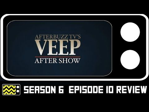 Barers of Maple Valley: Veep Season 5 Episode 10 Review & After Show | Aft...