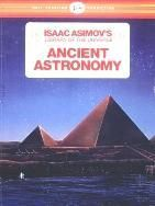 Isaac Asimov - Ancient Astronomy (Library of the Universe)