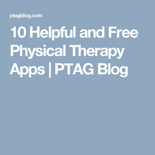 10 Helpful and Free Physical Therapy Apps | PTAG Blog