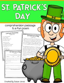 St. Patrick's Day comprehension passage and questions and a fun poem for your students to read and respond to!This is a fun way for students to practice their close reading skills as well as expand upon their vocabulary while reading a nonfiction passage that teaches them about their favorite holidays!