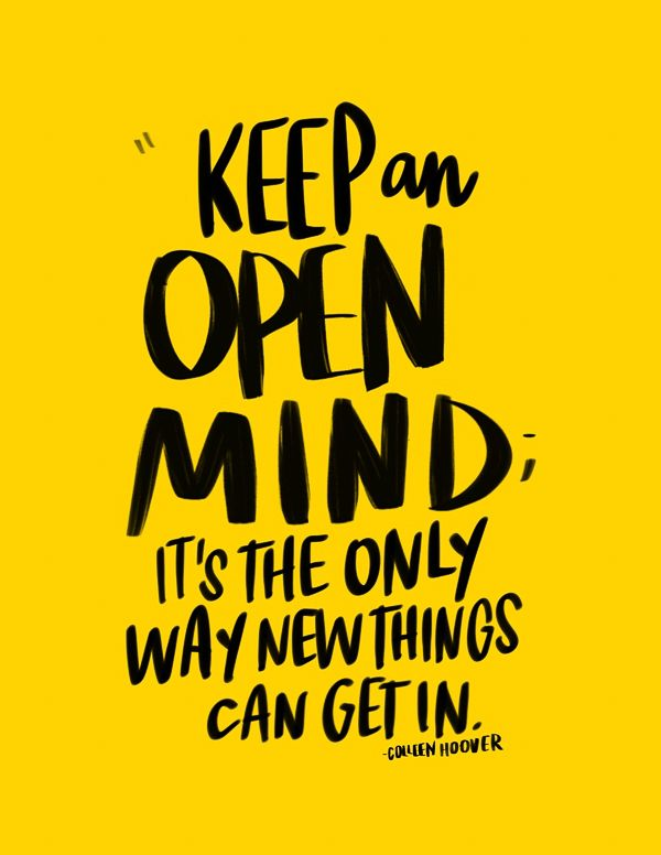 I Love Lists Open Minded Quotes Inspirational Quotes For Him Open Quotes