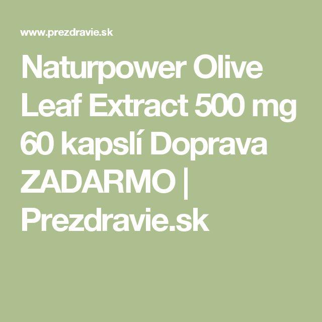 Naturpower Olive Leaf Extract 500 mg 60 kapslí Doprava ZADARMO | Prezdravie.sk