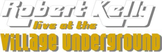Robert Kelly: Live at the Village Underground: A Netflix Original