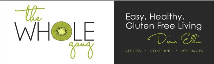 30 Days to Easy Gluten-Free Living | Gluten Free Recipes, Resources & Coaching by Diane Eblin your Gluten Free Go-To-Girl