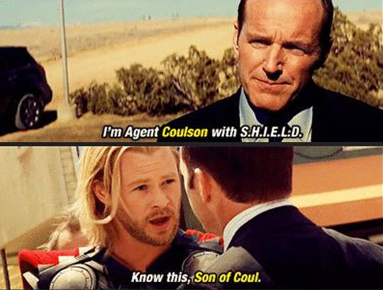 Son of Coul  Agent Coulson  Agents of SHIELD  Thor  S.H.I.E.L.D  Clark Gregg