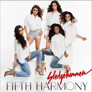 John's Music World: Song of the Day - Sledgehammer - Fifth Harmony