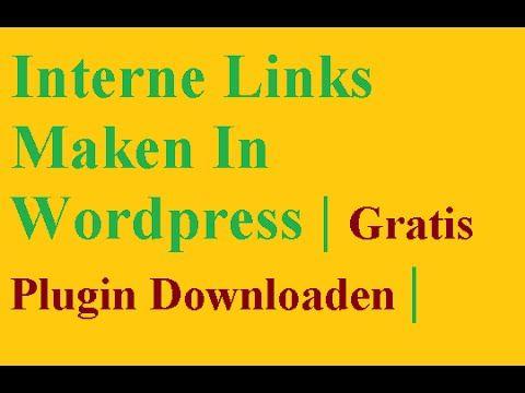 Wordpress Interne Links Plugin | Interne Links Maken In Wordpress | Grat...