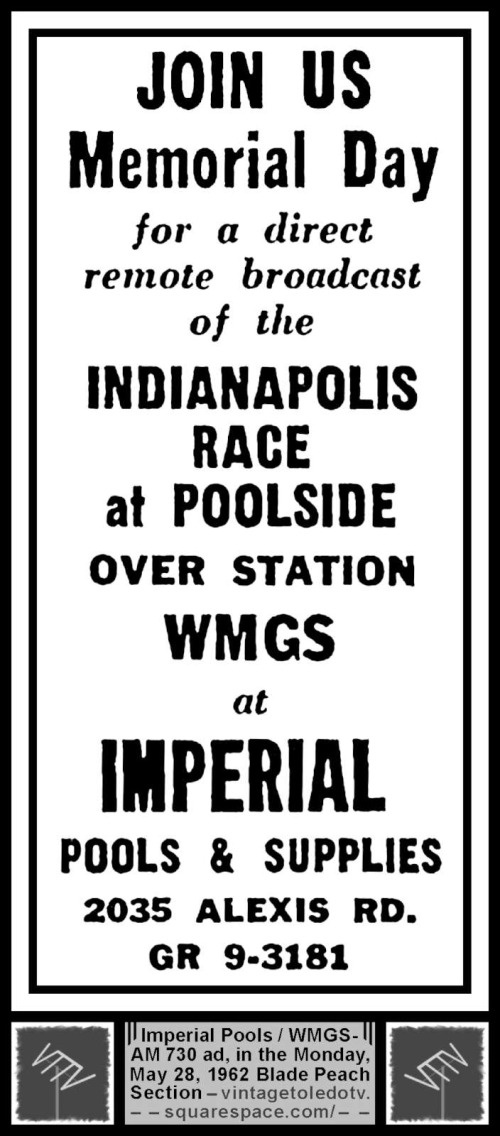 Indianapolis 500 on WMGS-AM 730 at Imperial Pools (Mon 5/28/62 ad)