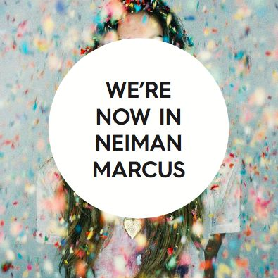 Very excited to now be stocked by @neimanmarcus USA! If you are in any way State-side, take a look. This Store ALWAYS, ALWAYS blows us away: they stock the most amazing everything! Serious. Love.