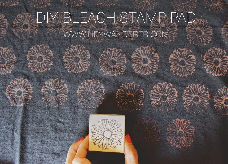 Hey Wanderer: diy: bleach stamp pad (including how to make the pad with felt)