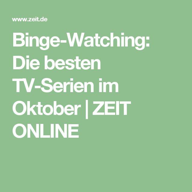 Binge-Watching: Die besten TV-Serien im Oktober |ZEIT ONLINE