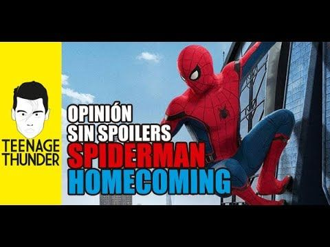 Spider-Man Homecoming: Crítica (Sin Spoilers) - YouTube
