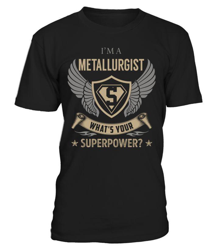 Metallurgist - What's Your SuperPower #Metallurgist