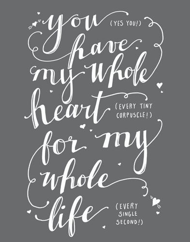 Lovely Items Similar To You Have My Whole Heart For My Whole Life, Fine Art Print,  Typography, Love Quote On Etsy Amazing Ideas