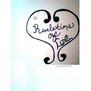 22 Revelations: of Love (Kindle Edition)  http://howtogetfaster.co.uk/jenks.php?p=B004SYA7AM  B004SYA7AM