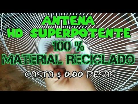 ANTENA HD SUPER POTENTE 100 % material reciclado, COSTO $ 0.00 pesos - YouTube