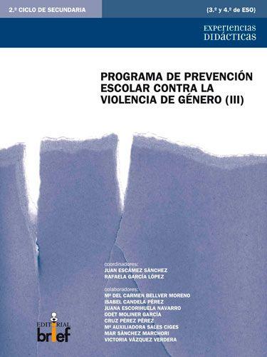 Programa de prevención escolar contra la violencia de género (III)  Cuadernillo para 3.º ESO y 4.º ESO