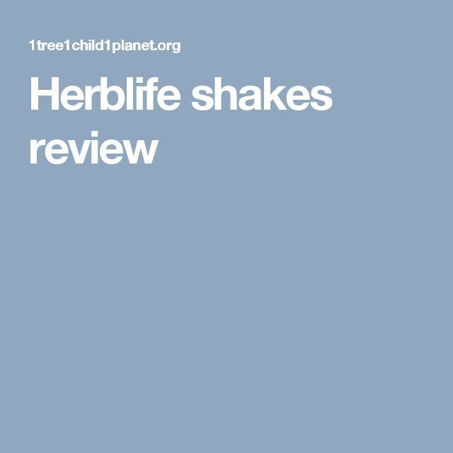 Herblife shakes review