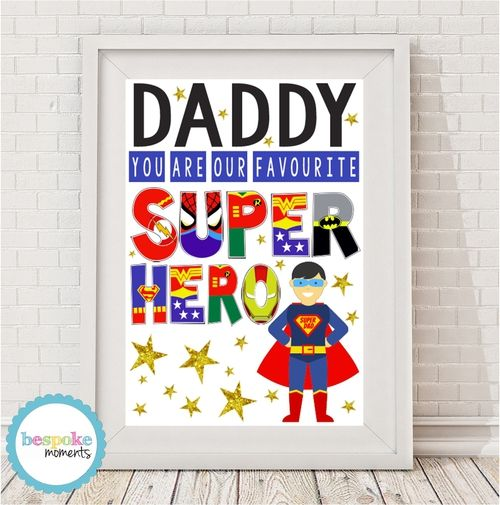 Daddy Favourite Superhero Print by Bespoke Moments. Worldwide Shipping Available.