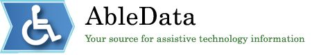 AbleData: Your source for assistive technology information -- lots of info and product lines